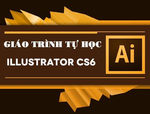 Giáo Trình Tự Học Illustrator CS6 Ebook Tiếng Việt