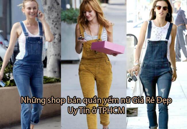 Top 6 shop bán quần yếm nữ Giá Rẻ Đẹp Uy Tín ở TPHCM
