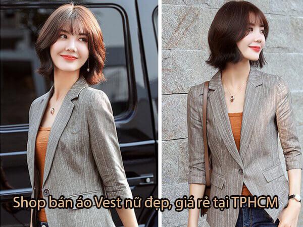 Top 7 shop bán áo Vest nữ giá rẻ đẹp Uy tín tại TPHCM