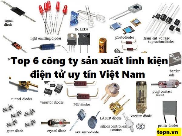 Top 6 công ty sản xuất linh kiện điện tử uy tín nhất Việt nam