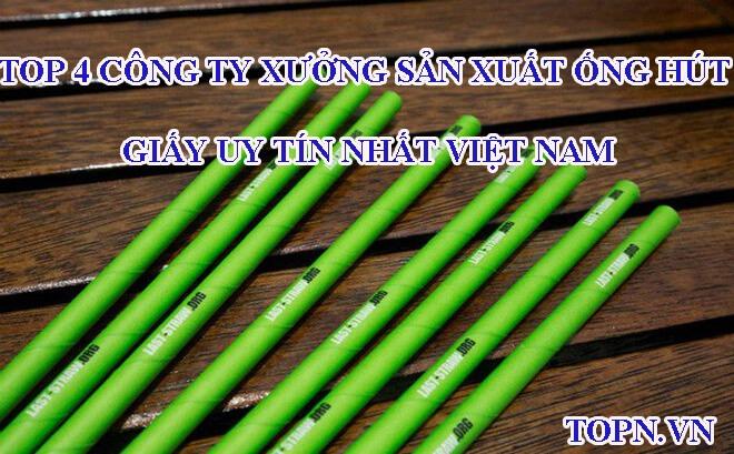 cong-ty-san-xuat-ong-hut-giay-uy-tin