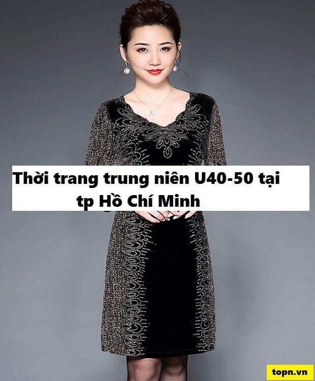 top 5 shop chuyên thời trang trung niên u40 – u50 tại tp hcmtop 5 shop chuyên thời trang trung niên u40 – u50 tại tp hcm