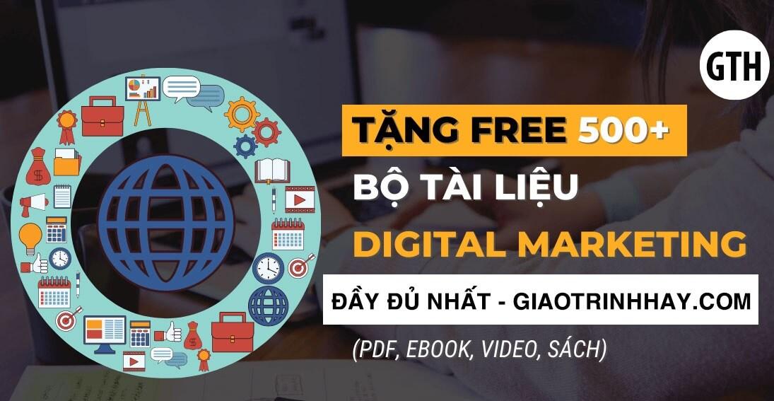 Tổng hợp giáo trình tài liệu digital marketing