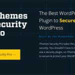 Ithemes Security plugin bảo mật website wordpress