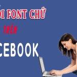 Cách sửa lỗi font Facebook giao diện mới trên Windows 10