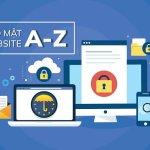 Bảo mật website hướng dẫn cách bảo vệ trang web hiệu quả